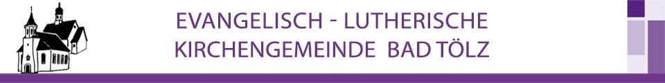 Evang. Luth. Kirchengemeinde Bad Tölz